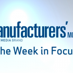 Manufacturers' Monthly – THE WEEK IN FOCUS, May 30, 2014 [VIDEO]