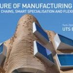 The Future of Manufacturing Forum: Global Value Chains, Smart Specialisation and Flexibility