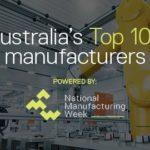 Australia's top 100 manufacturing companies for 2019 revealed